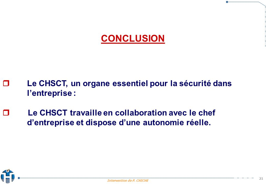 CONCLUSION  Le CHSCT, un organe essentiel pour la sécurité dans l'entreprise :