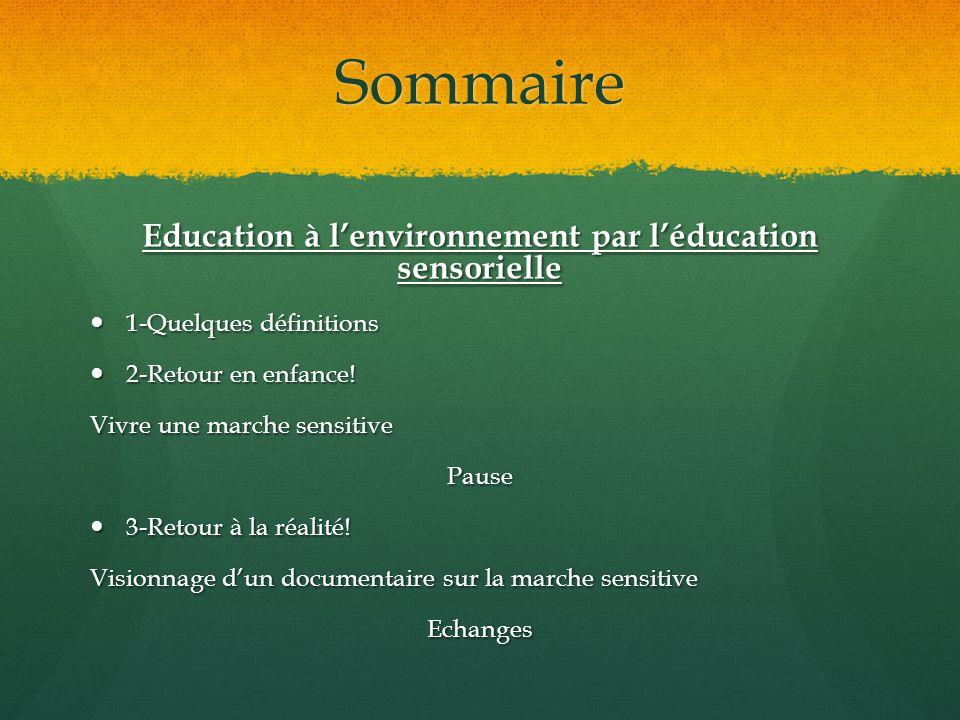 Education à l'environnement par l'éducation sensorielle