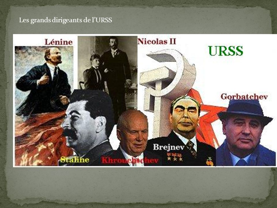 Les grands dirigeants de l'URSS