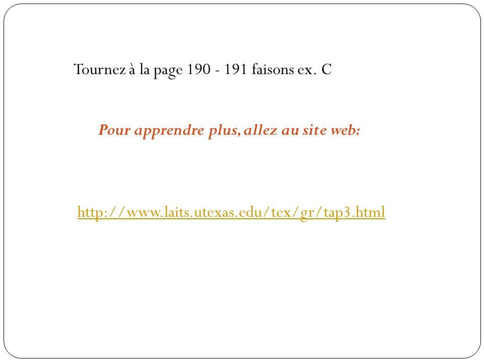 Tournez à la page 190 - 191 faisons ex. C