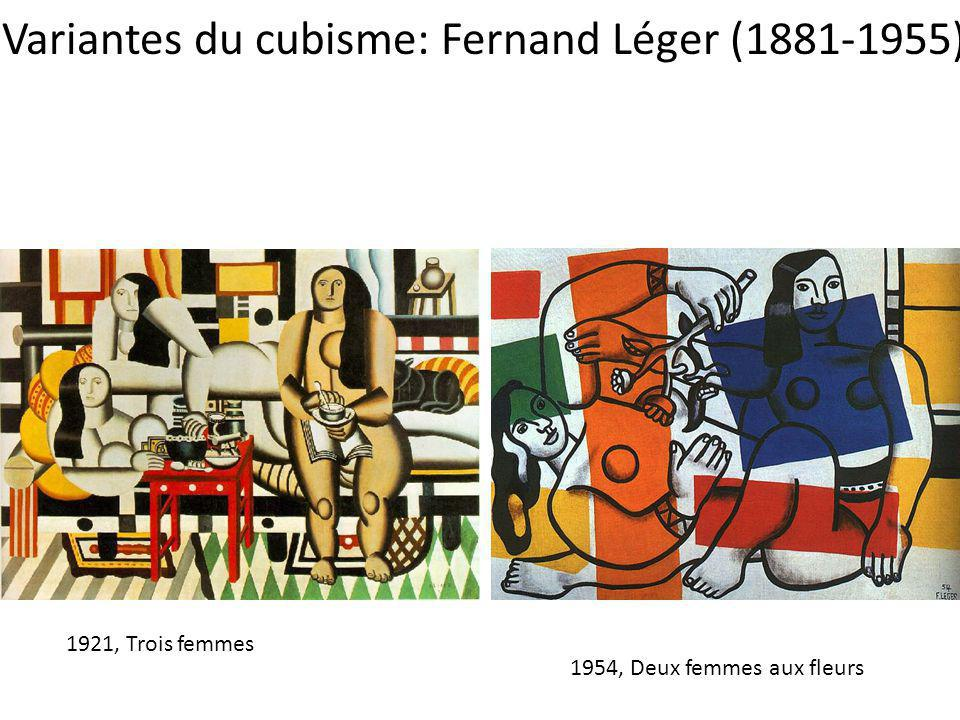 Variantes du cubisme: Fernand Léger (1881-1955)