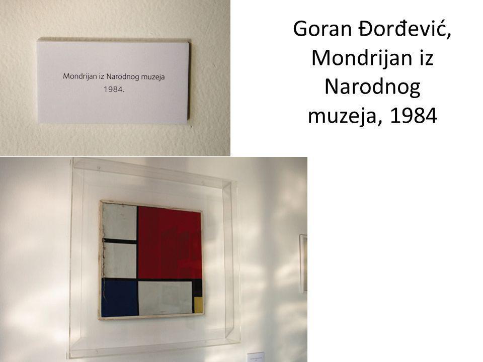 Goran Đorđević, Mondrijan iz Narodnog muzeja, 1984