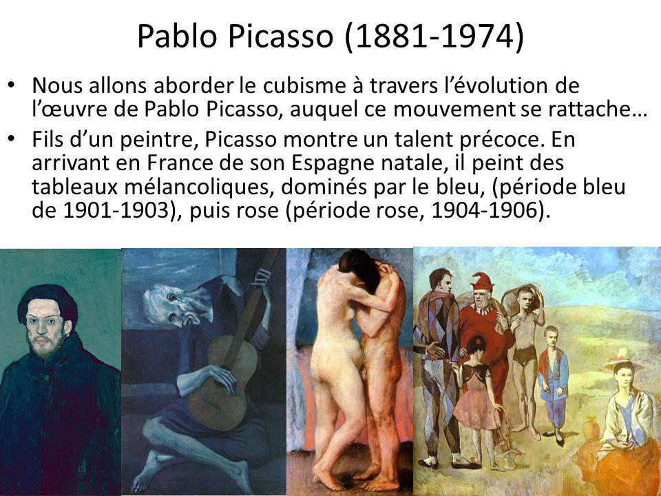 Pablo Picasso (1881-1974) Nous allons aborder le cubisme à travers l'évolution de l'œuvre de Pablo Picasso, auquel ce mouvement se rattache…