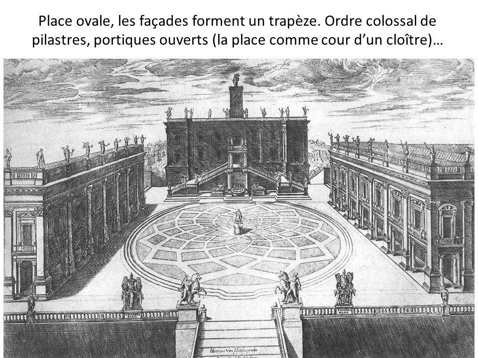 Place ovale, les façades forment un trapèze