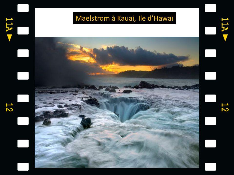 Maelstrom à Kauai, Ile d'Hawaï