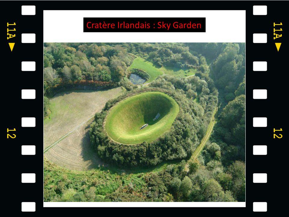 Cratère Irlandais : Sky Garden