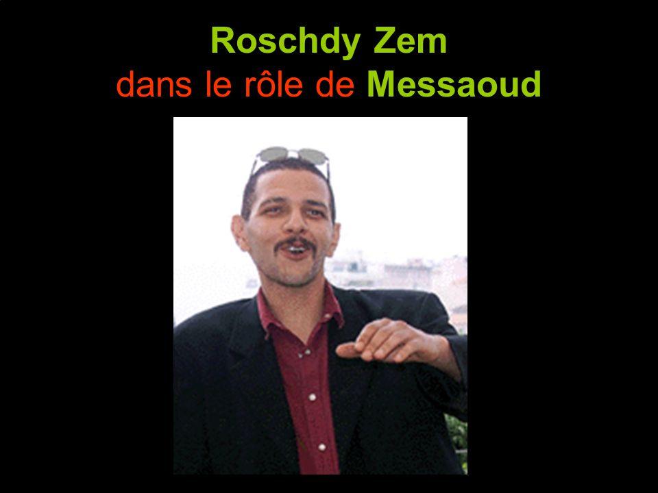 Roschdy Zem dans le rôle de Messaoud