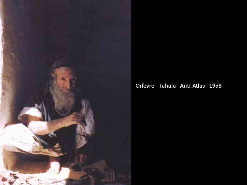 Orfevre - Tahala - Anti-Atlas - 1958