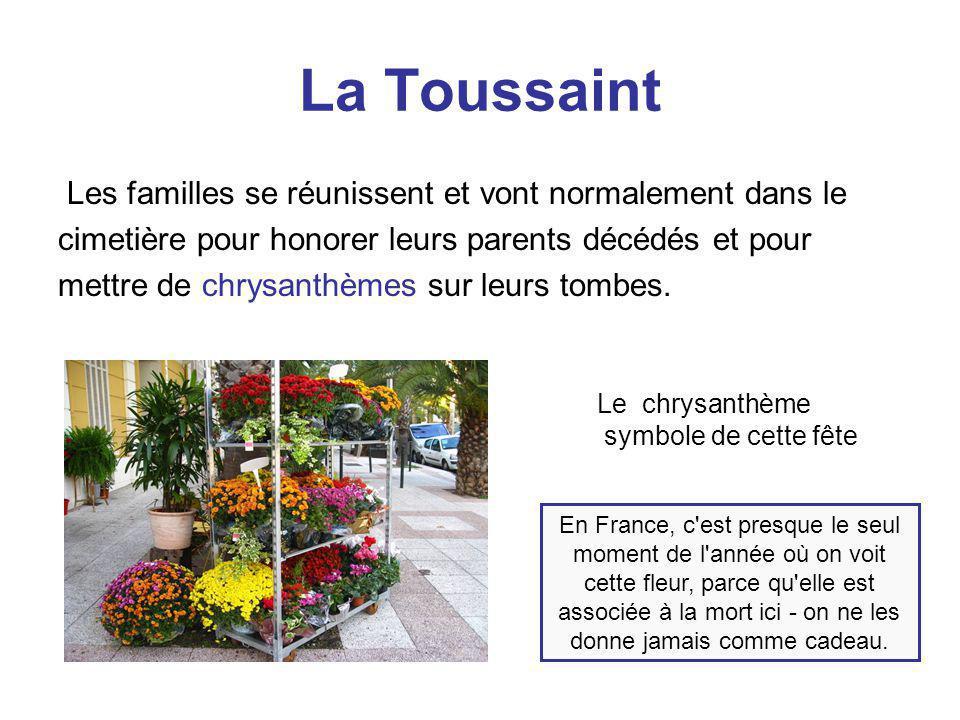 La Toussaint Les familles se réunissent et vont normalement dans le