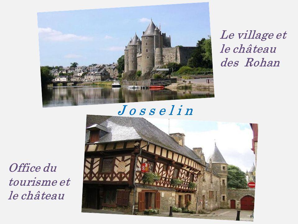 J o s s e l i n Le village et le château des Rohan