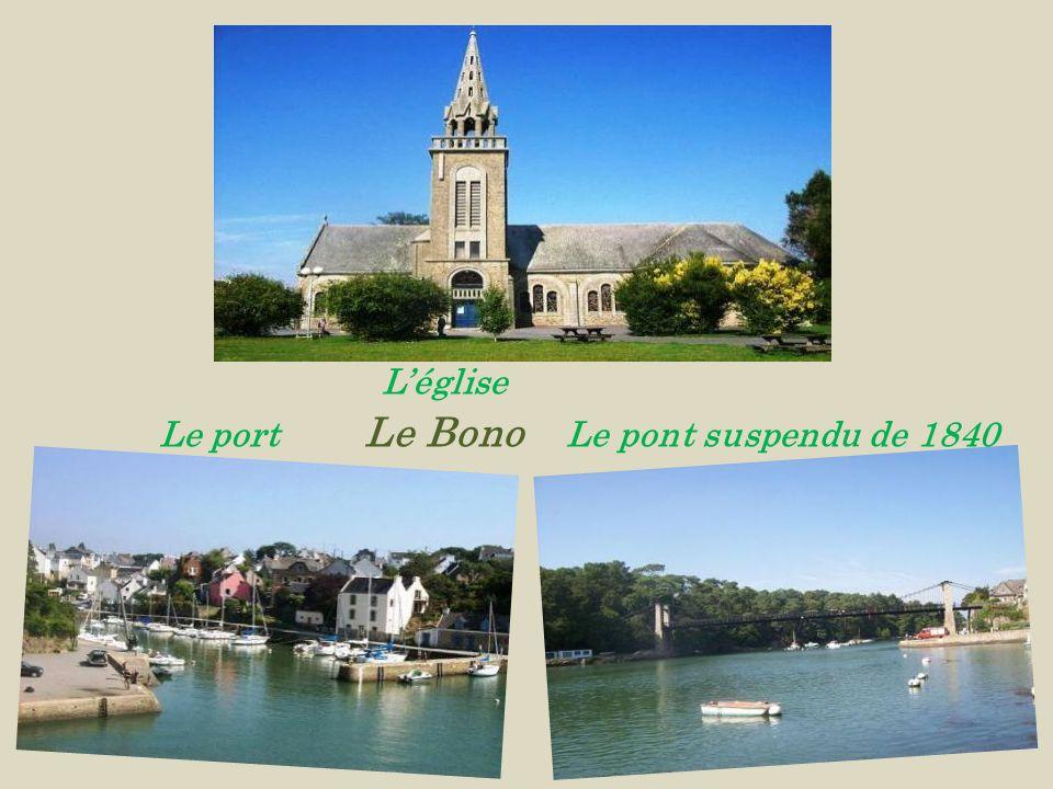 L'église Le port Le Bono Le pont suspendu de 1840