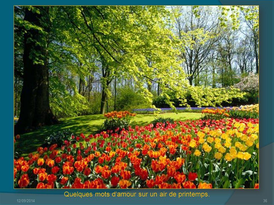 Quelques mots d'amour sur un air de printemps.