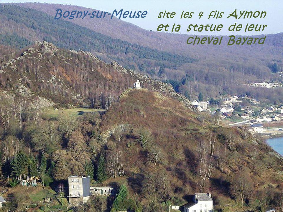 Bogny-sur-Meuse site les 4 fils Aymon. et la statue de leur