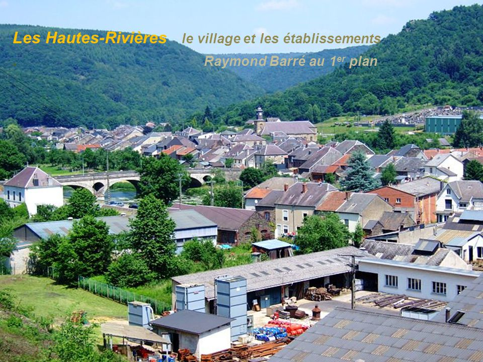 Les Hautes-Rivières le village et les établissements