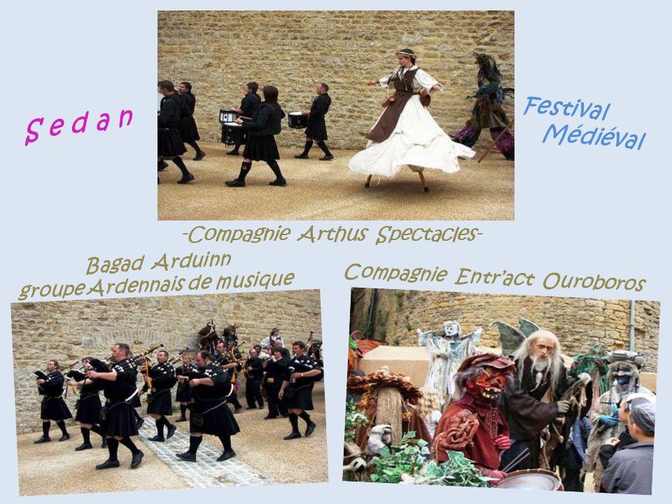 S e d a n Festival . Médiéval -Compagnie Arthus Spectacles-
