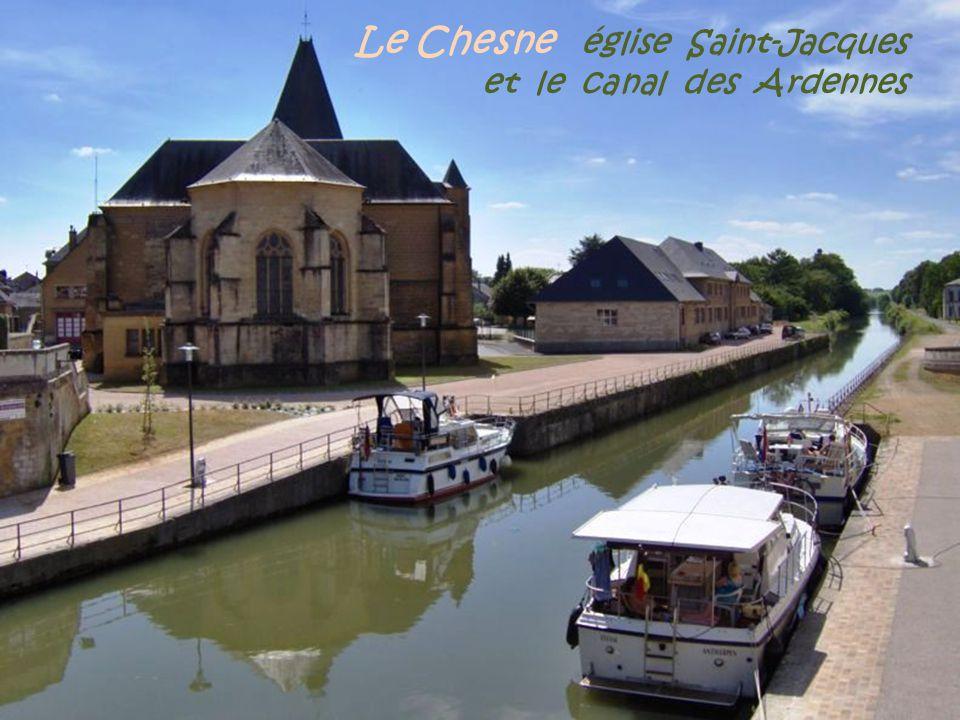 Le Chesne église Saint-Jacques . et le canal des Ardennes