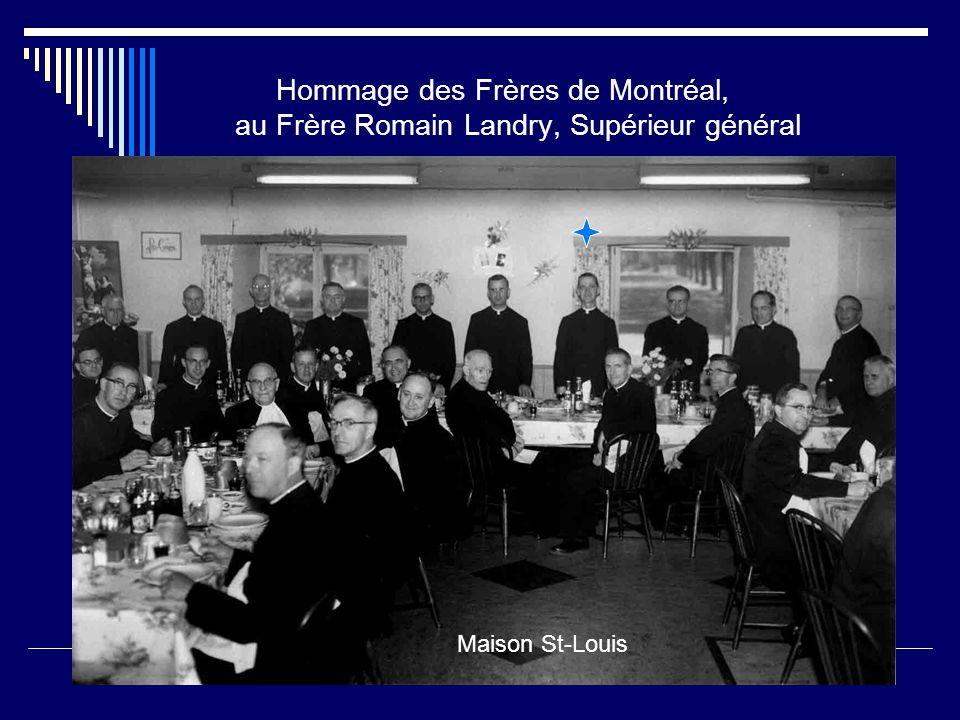 Hommage des Frères de Montréal, au Frère Romain Landry, Supérieur général