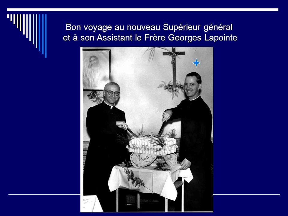 Bon voyage au nouveau Supérieur général et à son Assistant le Frère Georges Lapointe