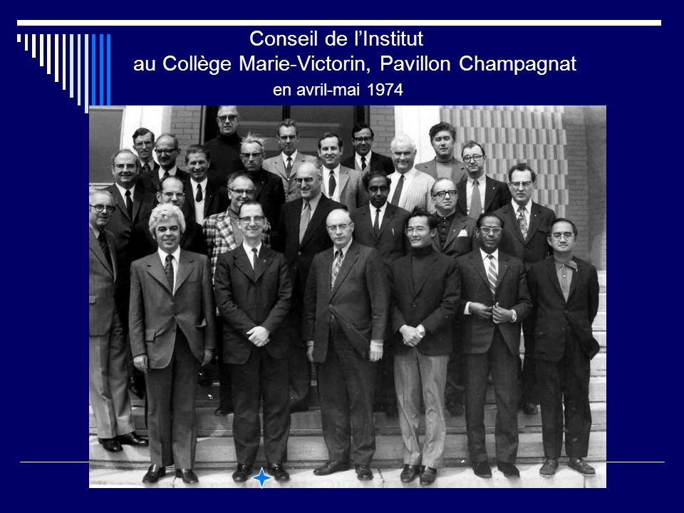 Conseil de l'Institut au Collège Marie-Victorin, Pavillon Champagnat en avril-mai 1974