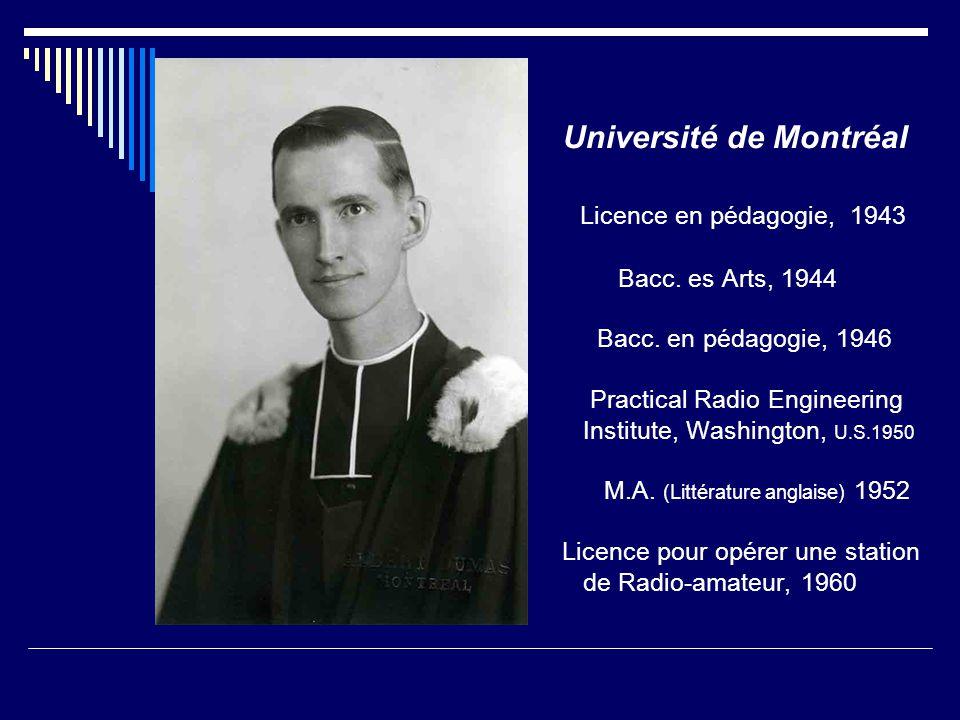 Université de Montréal Licence en pédagogie, 1943 Bacc