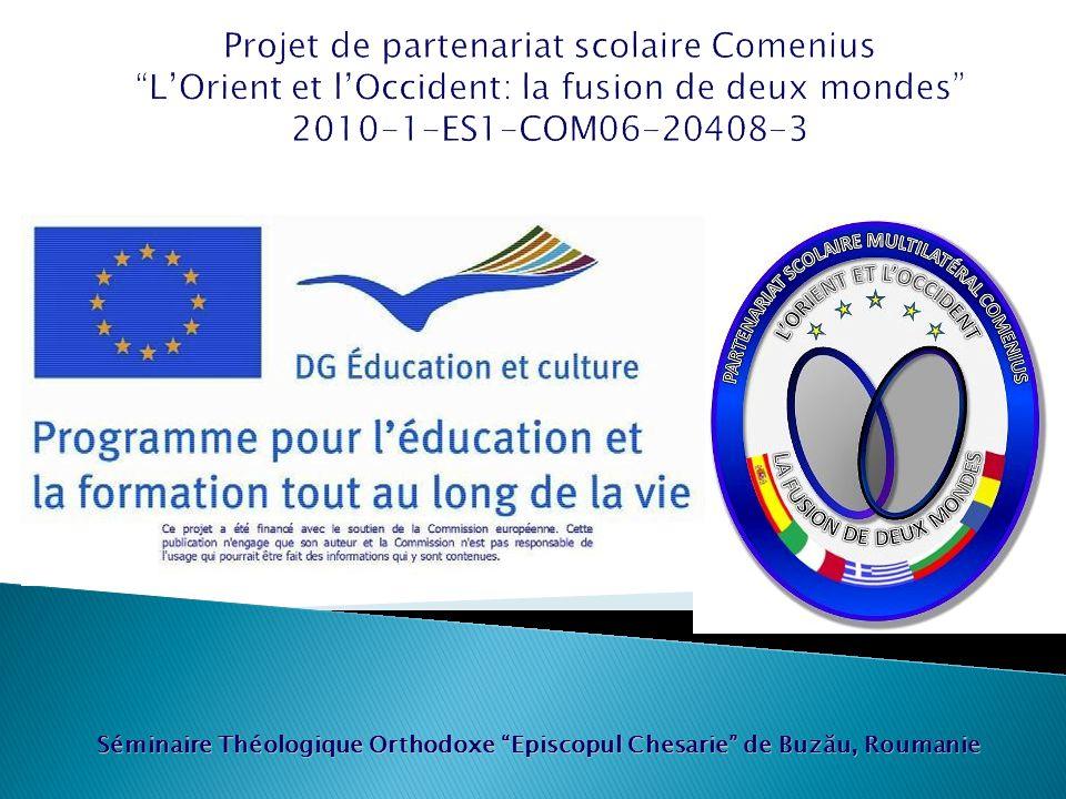 Projet de partenariat scolaire Comenius L'Orient et l'Occident: la fusion de deux mondes 2010-1-ES1-COM06-20408-3