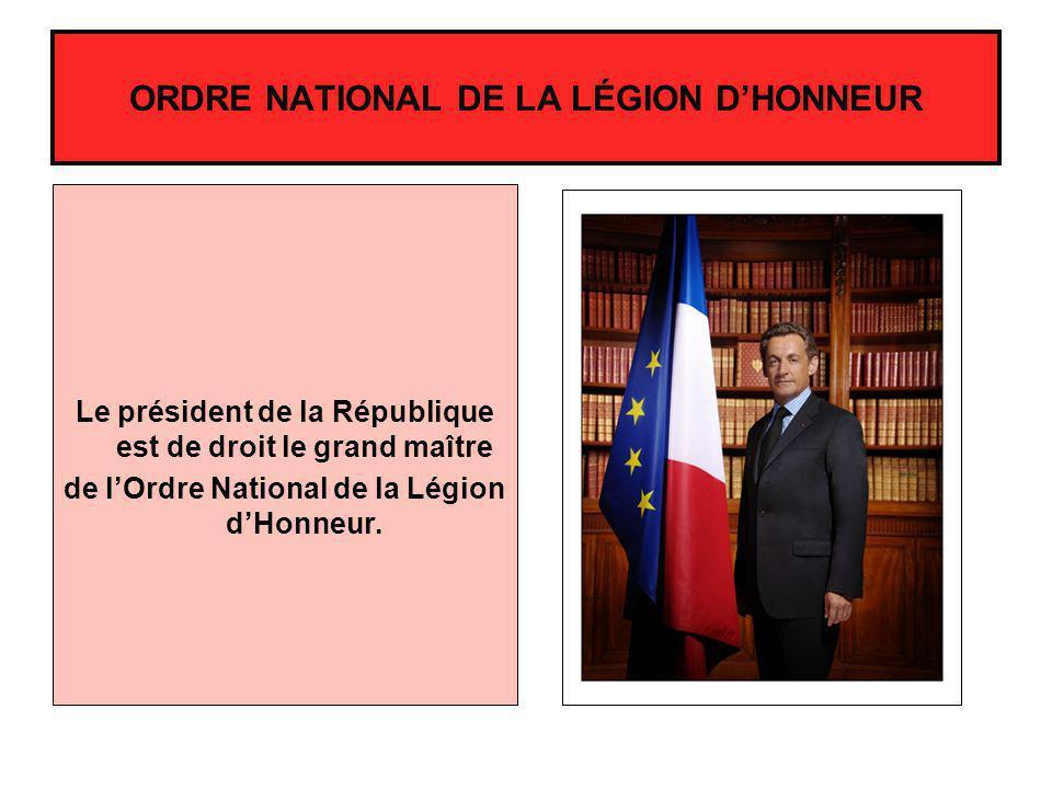 ORDRE NATIONAL DE LA LÉGION D'HONNEUR