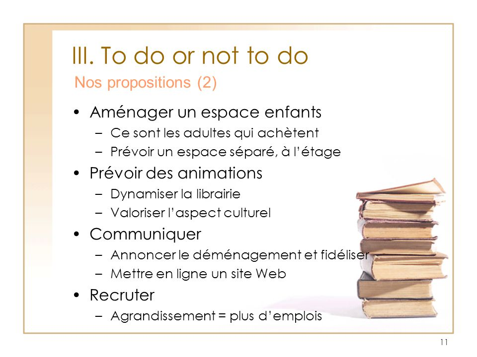 III. To do or not to do Nos propositions (2)