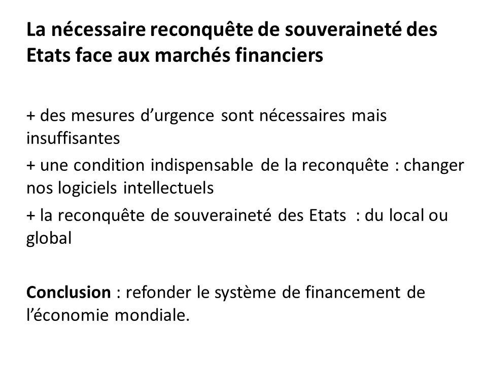 La nécessaire reconquête de souveraineté des Etats face aux marchés financiers