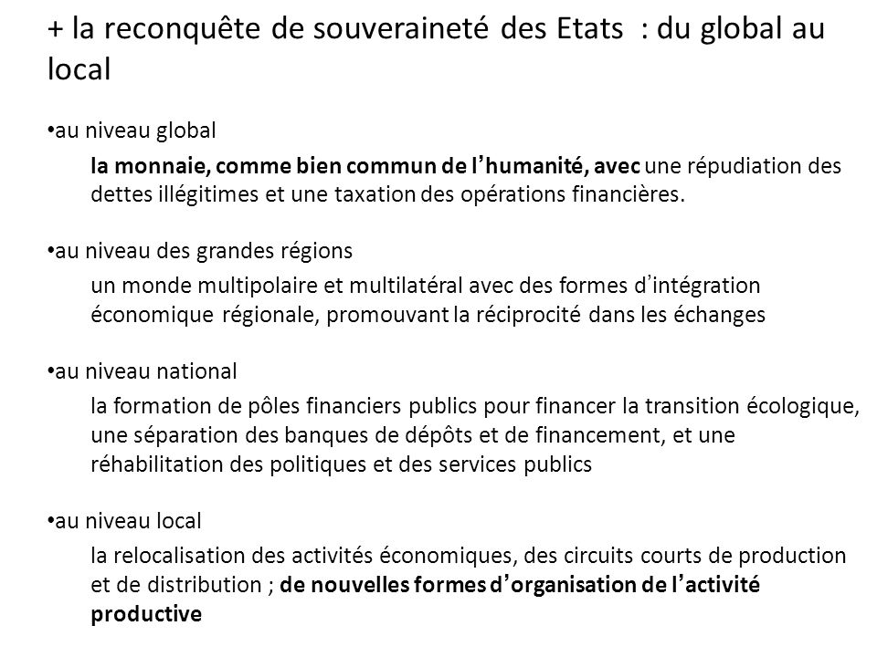 + la reconquête de souveraineté des Etats : du global au local