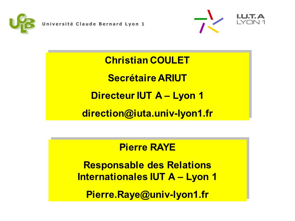 Responsable des Relations Internationales IUT A – Lyon 1