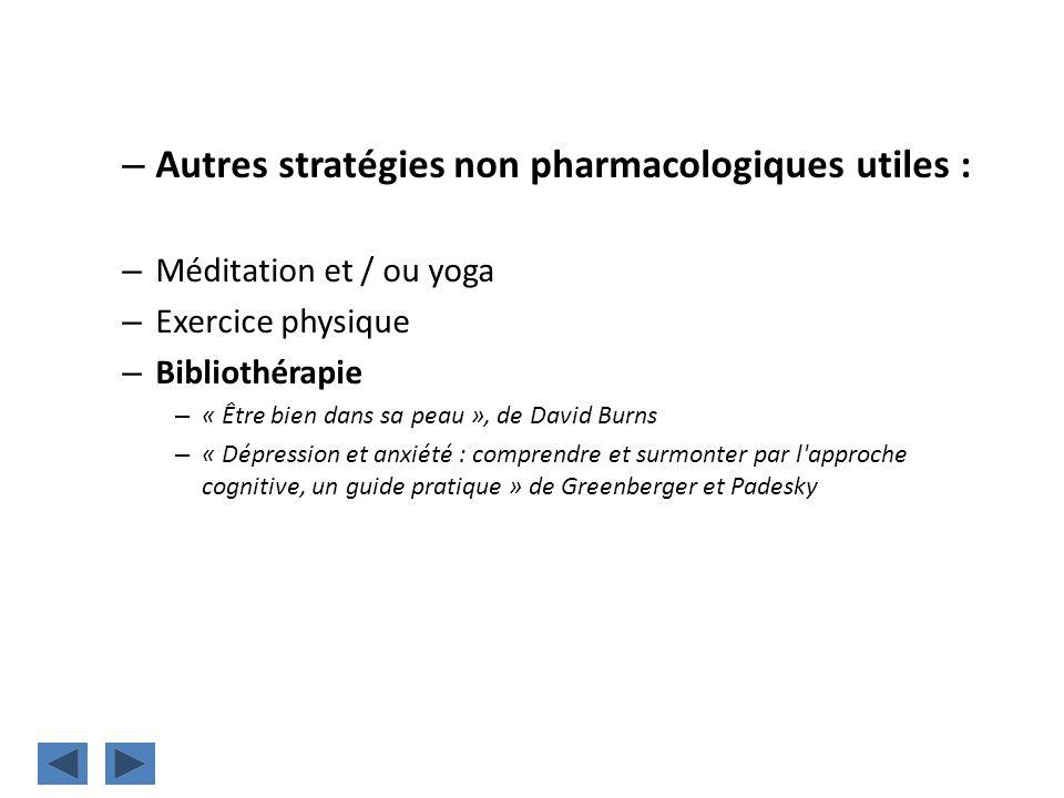 Autres stratégies non pharmacologiques utiles :