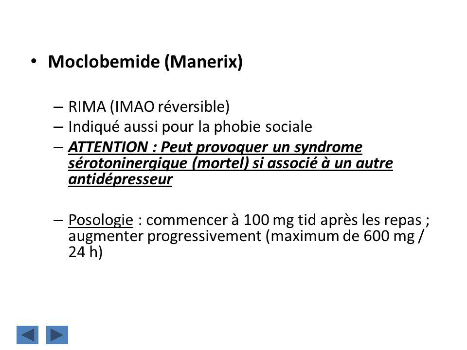 Moclobemide (Manerix)