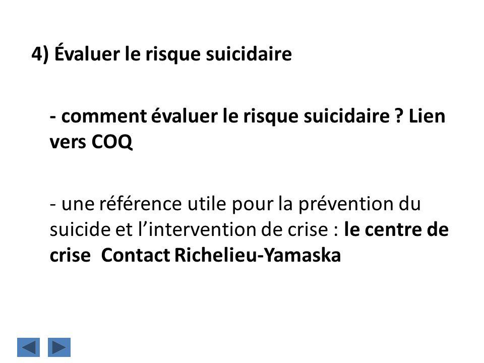 4) Évaluer le risque suicidaire - comment évaluer le risque suicidaire