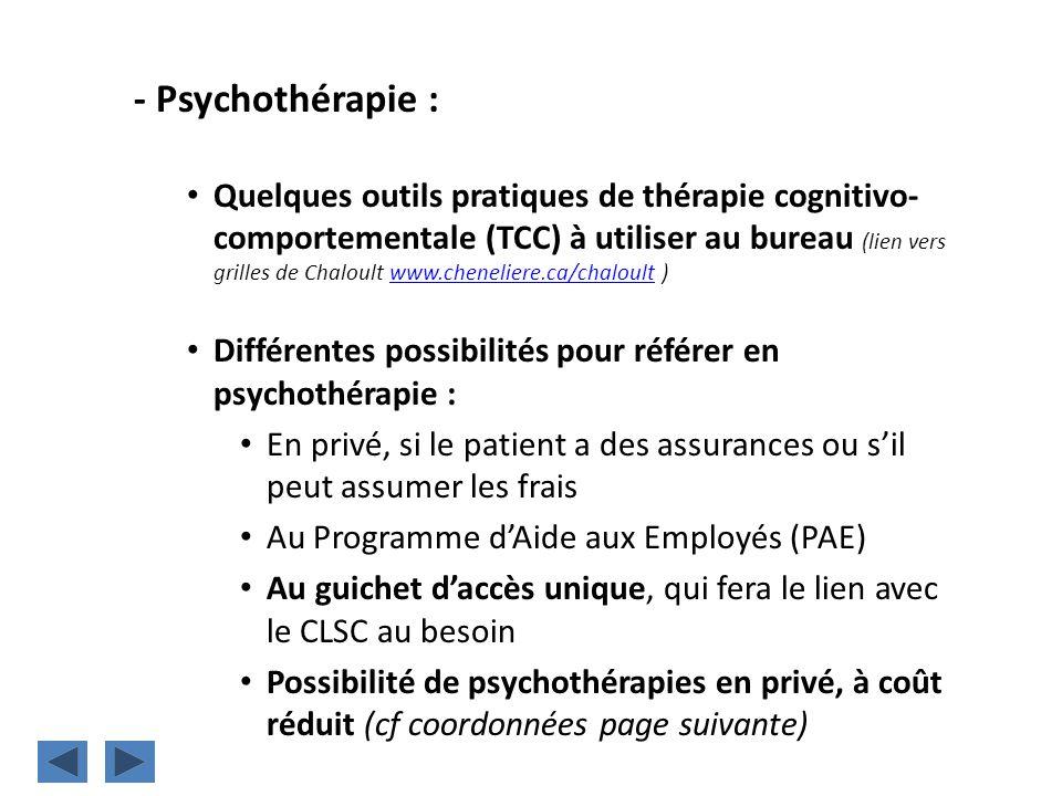 - Psychothérapie :