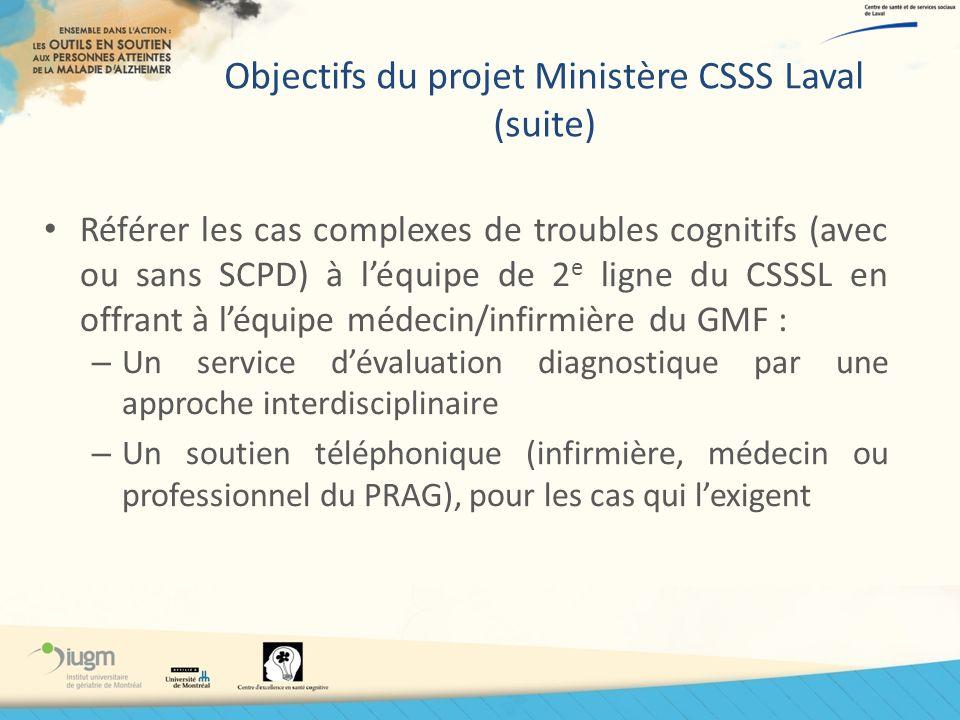 Objectifs du projet Ministère CSSS Laval (suite)