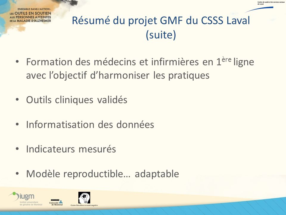 Résumé du projet GMF du CSSS Laval (suite)