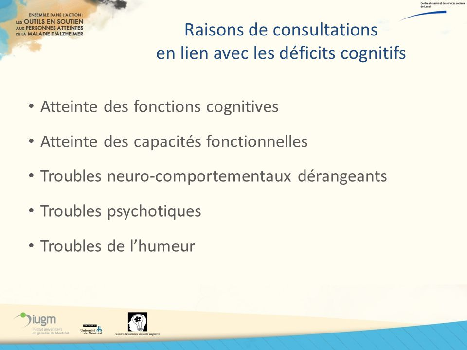 Raisons de consultations en lien avec les déficits cognitifs