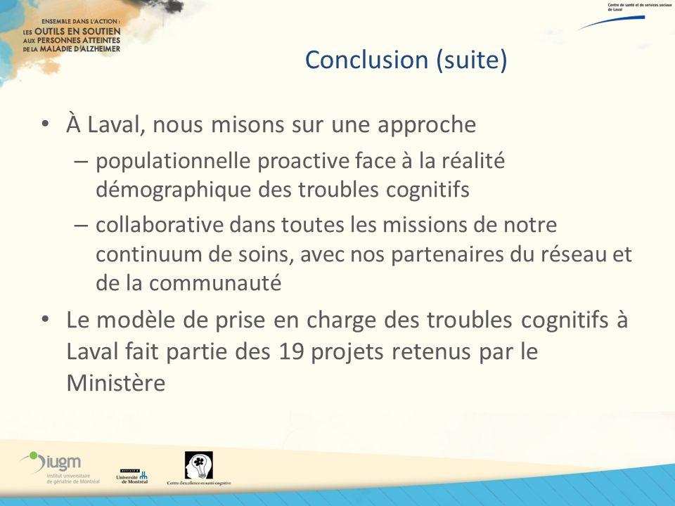 Conclusion (suite) À Laval, nous misons sur une approche