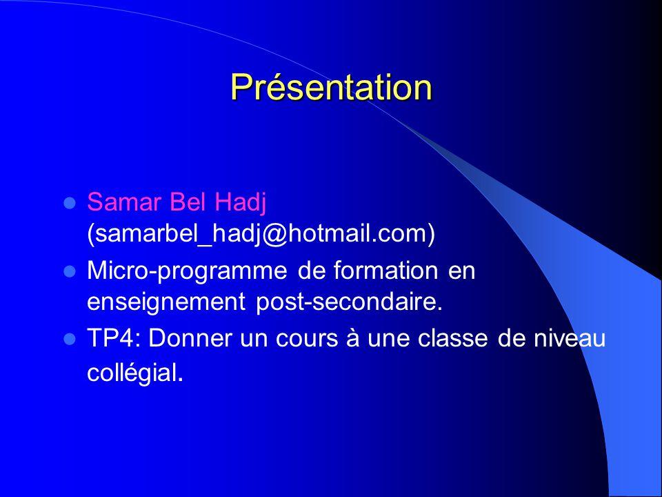 Présentation Samar Bel Hadj (samarbel_hadj@hotmail.com)