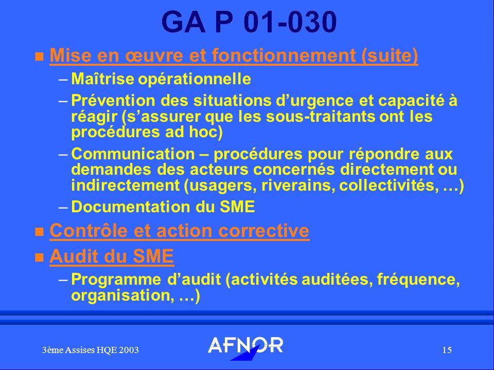 GA P 01-030 Mise en œuvre et fonctionnement (suite)