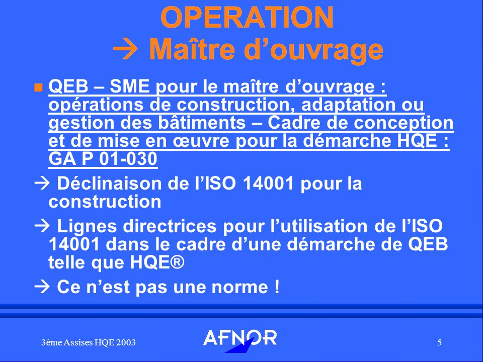 OPERATION  Maître d'ouvrage