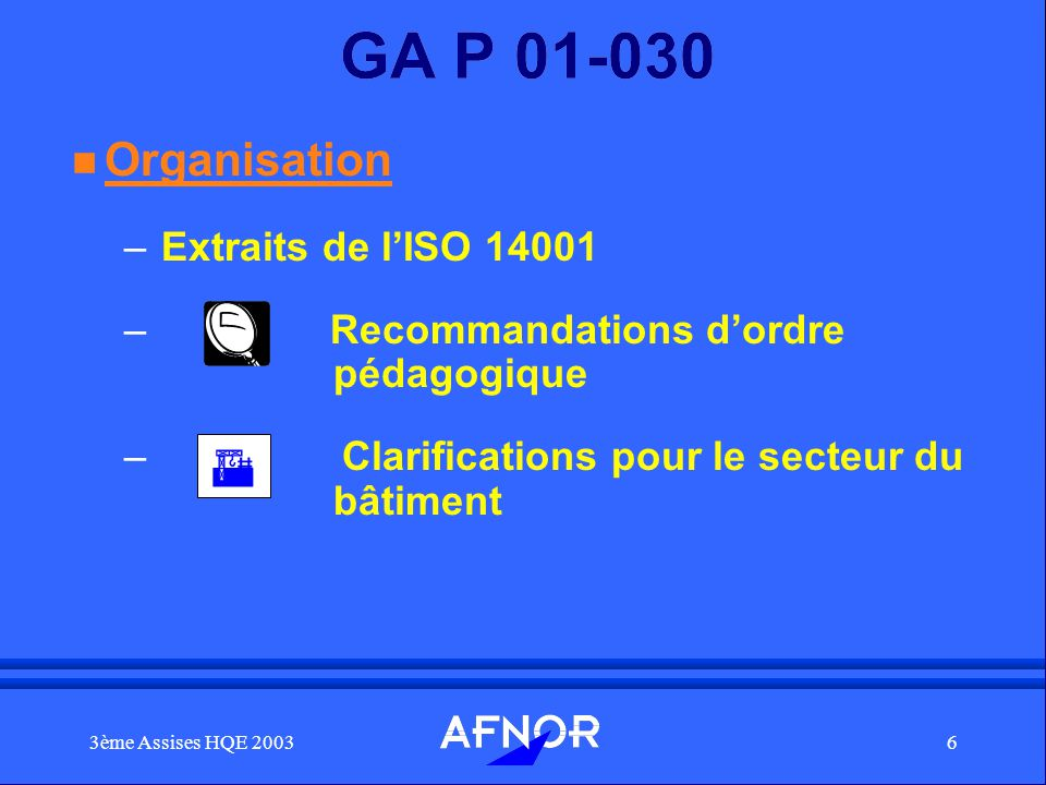 GA P 01-030 Organisation Extraits de l'ISO 14001