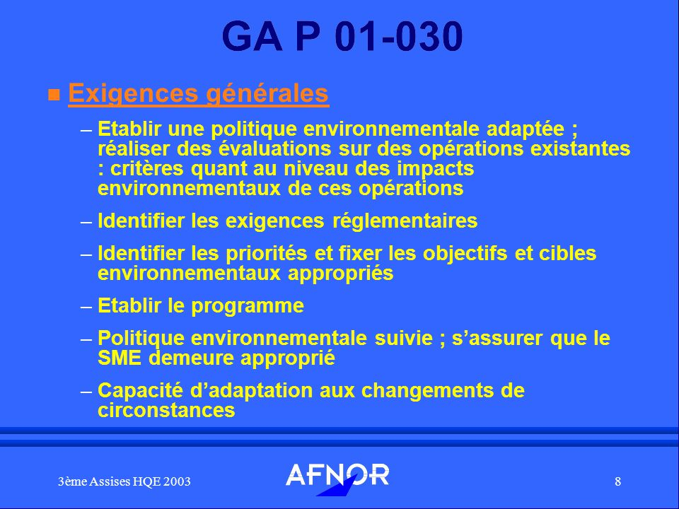 GA P 01-030 Exigences générales