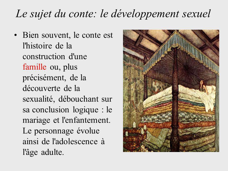 Le sujet du conte: le développement sexuel