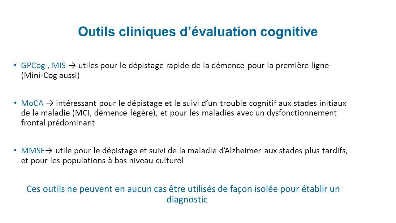 Outils cliniques d'évaluation cognitive