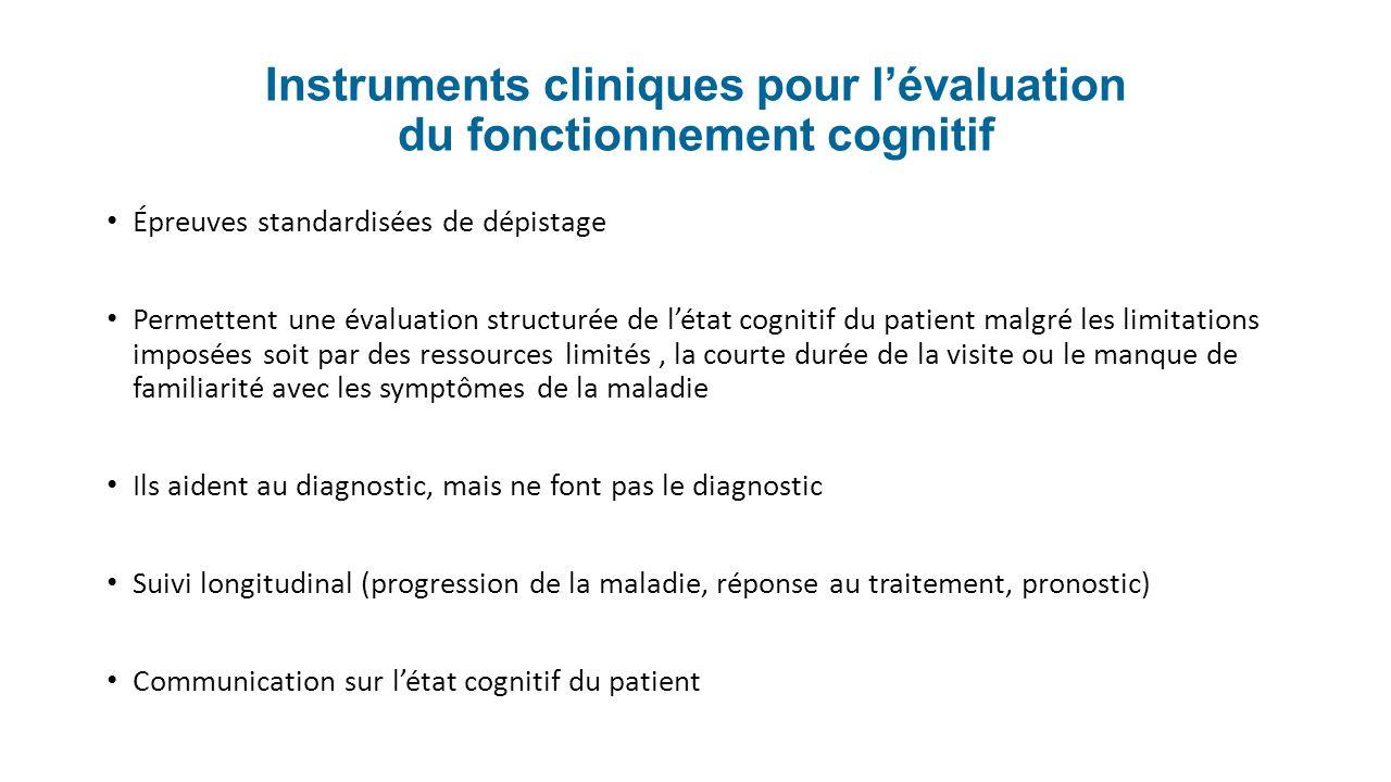 Instruments cliniques pour l'évaluation du fonctionnement cognitif