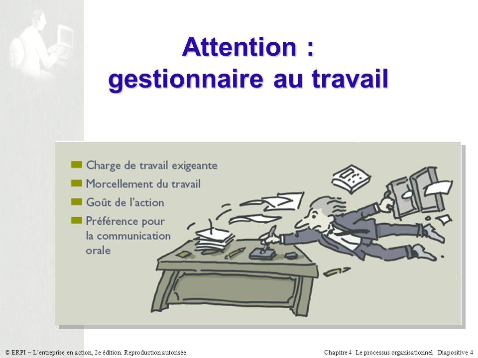 Attention : gestionnaire au travail