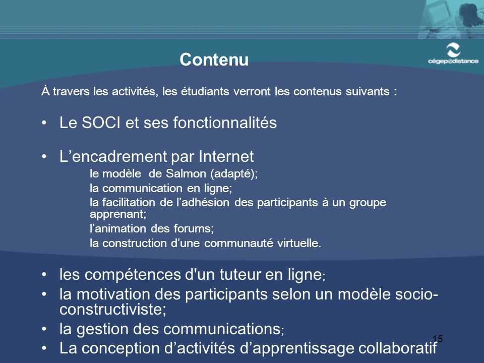 Contenu Le SOCI et ses fonctionnalités L'encadrement par Internet