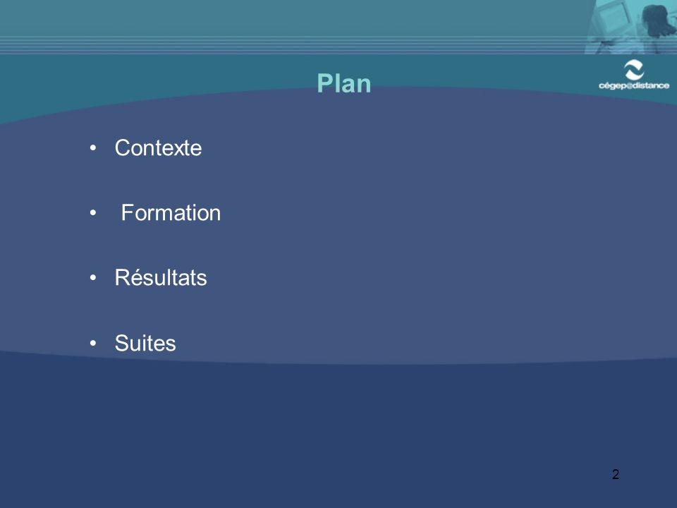 Plan Contexte Formation Résultats Suites