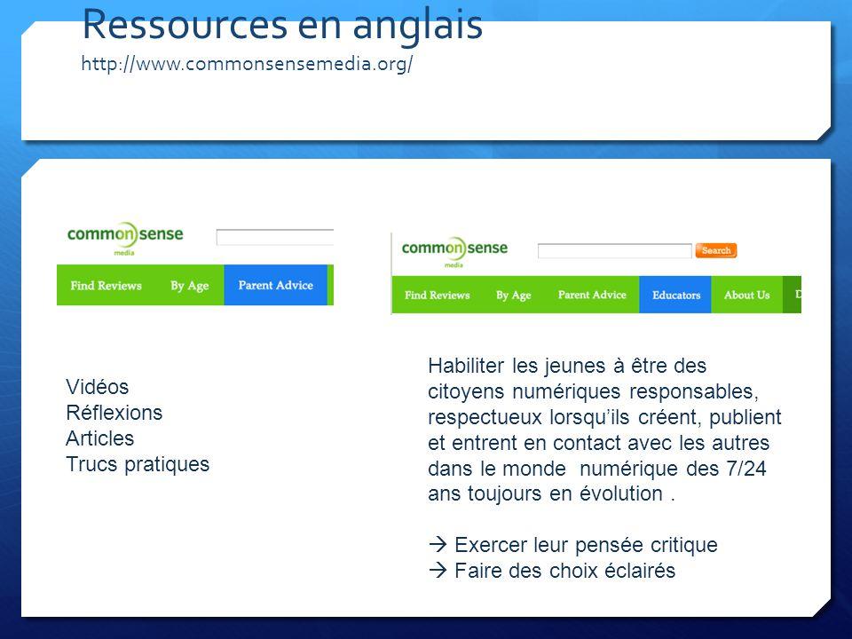 Ressources en anglais http://www.commonsensemedia.org/